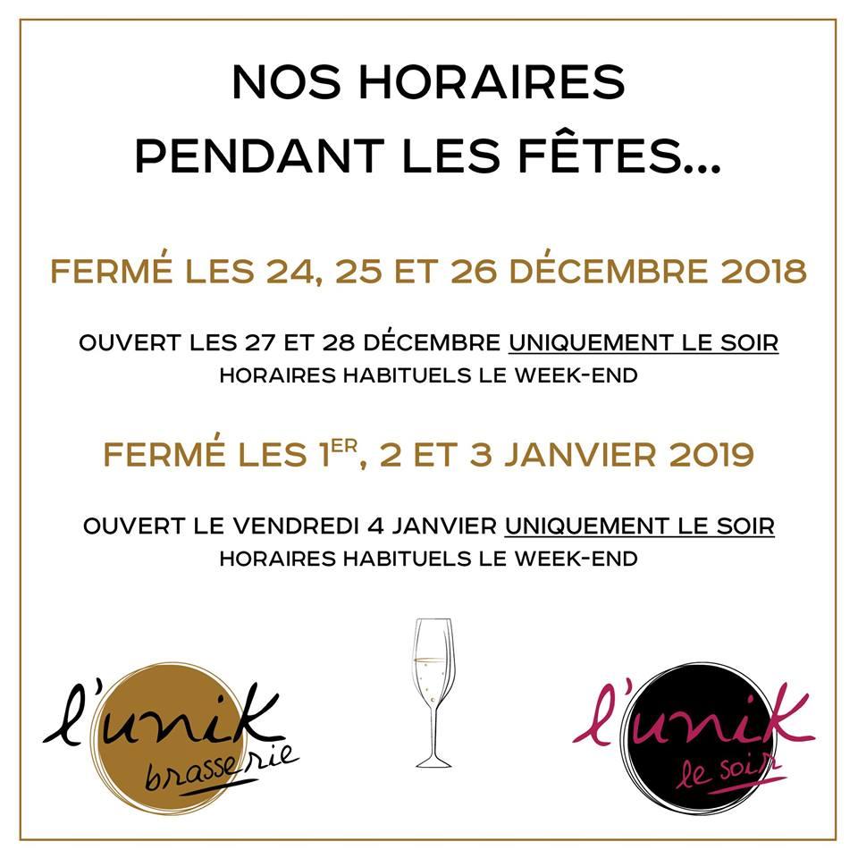 L'Unik - restaurant Haguenau : Nos horaires pendant les fêtes